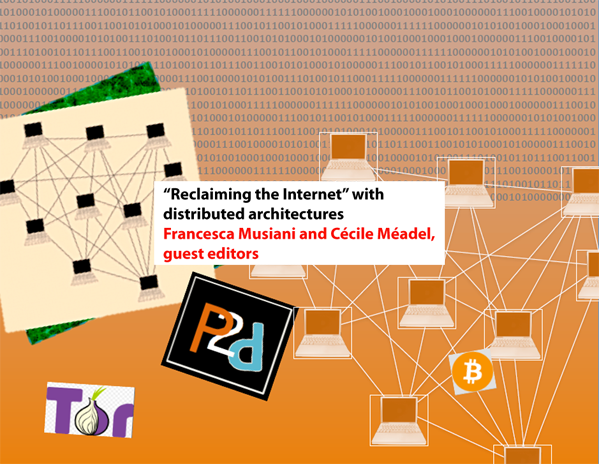 """""""Reclaiming the Internet"""" with distributed architectures"""